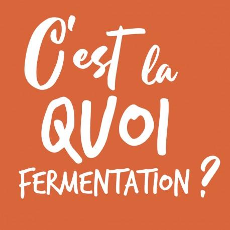On en entend parler...mais c'est quoi vraiment la fermentation ?