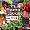 Atelier Batch Cooking bio en visio live