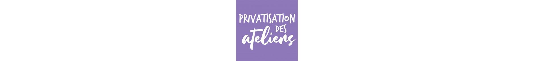 Privatisation des ateliers